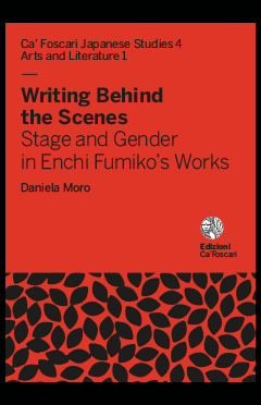 Daniela Moro- Writing Behind the Scenes Stage and Gender in Enchi Fumiko's Works